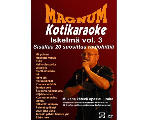 MAGNUM Magnum Kotikaraoke Iskelmä Vol.3, discoland.fi