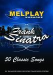 MELHOME Melplay Melroad Frank Sinatra, Karaoke DVD Ammatti sekä Kotikäyttöön! Huom! 50 kappaletta!! Levyllä mm. 1. All of me 