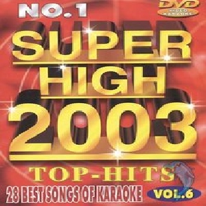 KARAOKE DVD POISTUNUT TUOTE..................Super High 2003 Vol. 6