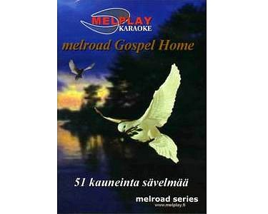 MELHOME Gospel Home KARAOKE DVD levyllä, discoland.fi