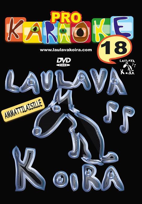 LAULAVAKOIRA LaulavaKoira Pro 18 (DVD) -, discoland.fi