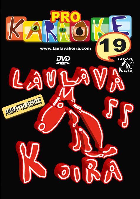 LAULAVAKOIRA LaulavaKoira Pro 19 (DVD) -, discoland.fi