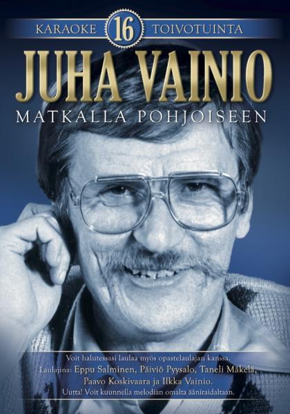 KARAOKE DVD Juha Vainio - Matkalla Pohjo, discoland.fi